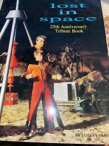 Lost In Space 25th Anniversary Tribute Book By James Van Hise