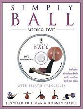 Simply Ball: With Pilates Principles