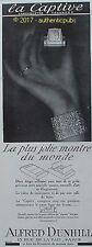 PUBLICITE ALFRED DUNHILL LA CAPTIVE CHRONOMETRE TAVANNES MONTRE DE 1929 AD PUB