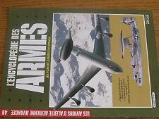 1µ? Revue Encyclopedie des Armes n°49 Avions d'Alerte Aerienne Avancée