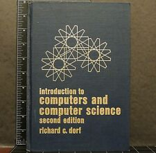 Introduction to computers and computer science Dorf, Richard C Hardcover 1977