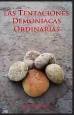 Las Tentaciones Demoniacas Ordinarias by Matias Mozichuk (2016, Paperback)