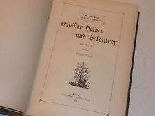 1908 RIXHEIM elsasser helden und heldinnen HILSZ Achille Deny ELSASS alsace