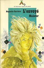 MICHEL GOURLIER / H. CARRIER : L'ENVOYE MALETOR - NOUVEAU SIGNE DE PISTE N° 36