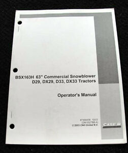 "CASE IH D29 DX29 D33 DX33 TRACTOR BSX163H 63"" SNOWBLOWER OPERATORS MANUAL"