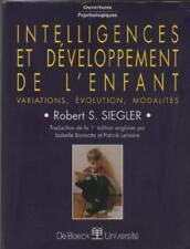 Intelligences et Développement de l'Enfant - Robert Siegler VOIR RESUME SOMMAIRE