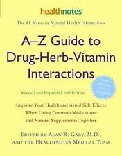 Guide Drug Herb Vitamin Interactions Improve Your Health and Avoid Side Effects