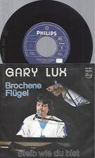 """7"""" GARY LUX --BROCHENE FLÜGEL"""