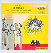 HAENDEL Vinyle 45T LE MESSIE Choeur Philharmonique Munich - DEUTSCHE GRAMMOPHON