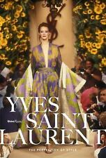 Yves Saint Laurent : The Perfection of Style by Florence Müller (2016,...