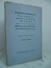 PROCES VERBAUX le buste de M. le MARQUIS DE LA FAYETTE à PARIS en 1786