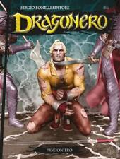 DRAGONERO 57 - PRIGIONIERO ! - FUMETTO BONELLI - NUOVO