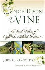 Once Upon A Vine: The Secret Stories of California