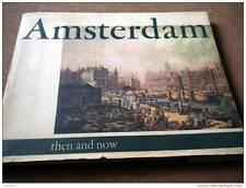 Amsterdam Toen en Nu. Then and Now. Tel qu'il Fut, Tel qu'il Est - Pfann 1969