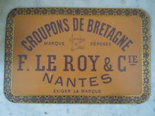 Plaque tole lithographiee publicite Croupons de Bretagne Le Roy Nantes