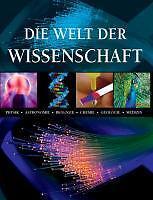 Die Welt der Wissenschaft (2013, Gebunden)