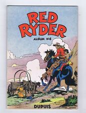 RED RYDER 6 - EO Dupuis 1954 - Volume neuf !