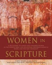 Women in Scripture: A Dictionary of Named and Unnamed Women in the Hebrew (LK)