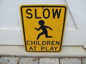 """Vintage """"Slow Children"""" Road Sign."""