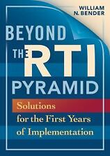 Beyond the RTI Pyramid : Solutions for the First Years of Implementation by...