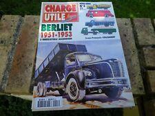 CHARGE UTILE HORS-SERIE n° 3 BERLIET 1951 - 1953 état Neuf