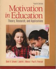 MOTIVATION IN EDUCATION THEORY, RESEARCH & APPLICATIONS SCHUNK & OTHERS as new