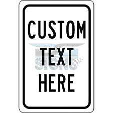Customized With Your Custom Text - aluminum sign