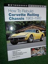 Come Ricostruire Corvette Rolling Chassis Motorbooks Workshop ricostruire MANUALE 63-82