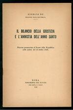 BO GIORGIO IL BILANCIO DELLA GIUSTIZIA E L'AMNISTIA DELL'ANNO SANTO 1949
