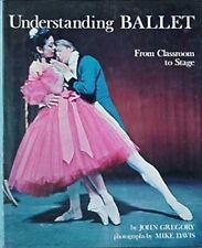 UNDERSTANDING BALLET,1972 BOOK (FONTEYN/NUREYEV CVR, BALANCHINE, FARRELL, DOLIN+