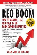 REO Boom : How to Manage, List, and Cash in on Bank-Owned Properties: an...