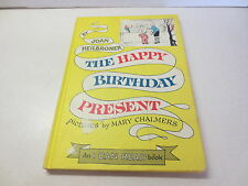 The Happy Birthday Present by Joan Heilbroner An I Can Read Book hardcover