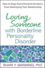 Loving Someone with Borderline Personality Disorder: How to Keep-ExLibrary