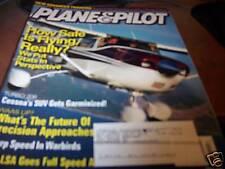 Plane & Pilot  July 2007 Cessna's SUV gets Garminized