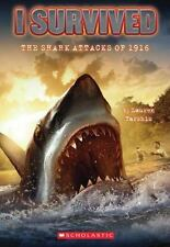 I Survived:  The Shark Attacks of 1916, Lauren Tarshis, Very Good Book