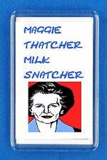 Funny Maggie Thatcher Humorous Fridge Magnet Raise a Laugh Joke Politics