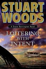 Loitering with Intent (Stone Barrington Novels), Stuart Woods, 0399155783, Book,