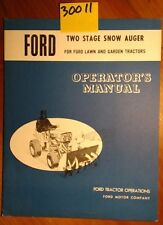Ford 2 Two Stage Snow Auger for Lawn & Garden Tractors Owner's Operator's Manual