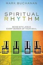 Spiritual Rhythm :Being with Jesus Every Season of Your Soul (Hardcover 2010) LN