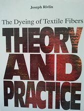 The Dyeing of Textile Fibers-Theory and Practice, Prof. J. Rivlin 1992+Signature
