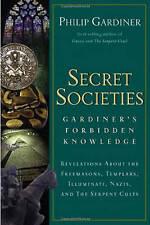 Secret Societies: Gardiner's Forbidden Knowledge: Revelations about the Freemaso