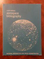 1972 NASA Aerospace Bibliography Sixth Edition