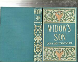 Mrs. E.D.E.N. Southworth The Widows Son Vintage M.A. Donohue Hardcover Novel