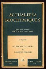 METABOLISME ET ANALYSE DES HORMONES STEROIDES C HEUSGHEM ACTUALITES BIOCHIMIQUES
