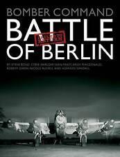 Bomber Command Battle of Berlin Failed to Return by Howard Sandall, Steve Bond,