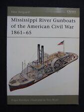 Mississippi River Gunboats of the American Civil War 1861–65 (New Vanguard) ..