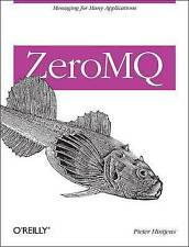 ZeroMQ: Messaging for Many Applications, Acceptable, Pieter Hintjens, Book