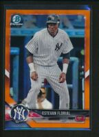 ESTEVAN FLORIAL 2018 Bowman Draft Chrome ORANGE REFRACTOR #/25 Yankees Rookie RC