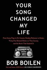 Your Song Changed My Life : From Jimmy Page to St. Vincent, Smokey Robinson...