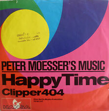 """7"""" IN RARE SLEEVE ! PETER MOESSER´S MUSIC : Happy Time"""